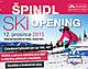 Špindl Ski Opening, Špindlerův Mlýn